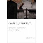 【预订】Creaturely Poetics: Animality and Vulnerability in Lite