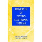 Principles of Testing Electronic Systems [ISBN: 978-0471319