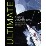 【预订】Ultimate Sailing Adventures: 100 Extraordinary Experien