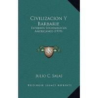 【预订】Civilizacion y Barbarie: Estudios Sociologicos American