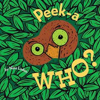 Peek-a-Who?  ISBN:9780811826020
