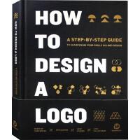 HOW TO DESIGN A LOGO标志LOGO设计指导与案例解读 BRAND品牌形象 平面设计