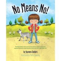 英文原版 儿童安全教育:教孩子学会拒绝 No Means No!: Teaching Personal Boundar