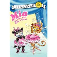Mia and the Girl with a Twirl 9780062086884