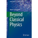 【预订】Beyond Classical Physics (2018) 9783319631592