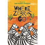 【预订】Where Zebras Go