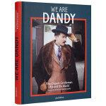 We are Dandy 花花公子 全世界的优雅绅士 男士服装搭配设计书籍
