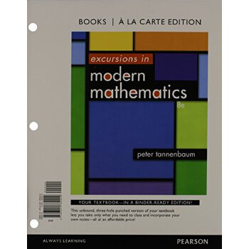 Excursions in Modern Mathematics, Books a la carte Edition (8th Edition) [ISBN: 978-0321782229] 美国发货无法退货,约五到八周到货