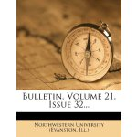 Bulletin, Volume 21, Issue 32... [ISBN: 978-1270784616]