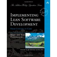 Implementing Lean Software Development: From Concept to Cas