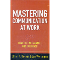 MASTERING COMMUNICATION AT WORK: HOW TO(ISBN=9780071625029)
