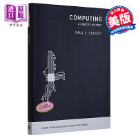 计算(MIT新概念丛书)英文原版 Computing: A Concise History (The MIT Press Essential Knowledge series) 计算机 网络文化