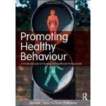 【预订】Promoting Healthy Behaviour: A Practical Guide for Nurs