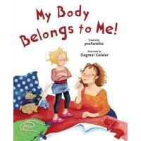 【现货】英文原版 儿童安全教育:我的身体只属于我自己 My Body Belongs to Me from My He