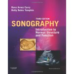 Sonography: Introduction to Normal Structure and Function,