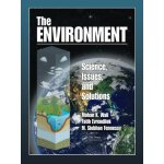 The Environment: Science, Issues, and Solutions [ISBN: 978-