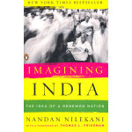 Imagining India: The Idea of a Renewed Nation(ISBN=97801431