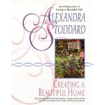 Creating a Beautiful Home [ISBN: 978-0380716241]