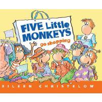 【现货】英文原版 五只小猴子去购物 Five Little Monkeys Go Shopping 4-7岁儿童绘本 平