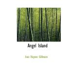 【预订】Angel Island 9780554313863