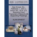Alan Ernest, Etc., Petitioner, v. John J. Sirica, Etc., et