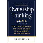【预订】Ownership Thinking: How to End Entitlement and Create a