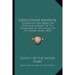 【预订】Gregorian Manual: Containing the Order for Vespers Acco