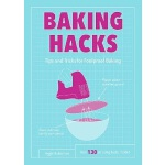【中商原版】烘焙小窍门 英文原版 Baking Hacks: Tips and Tricks for Foolproo