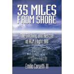 【预订】35 Miles from Shore: The Ditching and Rescue of ALM Fli