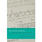 【预订】Building Blocks: Repetition and Continuity in the Music