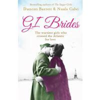 GI Brides:The wartime girls who crossed the Atlantic for lov