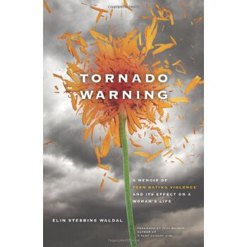 Tornado Warning: A Memoir of Teen Dating Violence and Its Effect On A Woman's Life [ISBN: 978-0982981306]美国发货无法退货,约五到八周到货