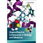 【预订】Organofluorine Compounds in Biology and Medicine