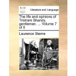 【预订】The Life and Opinions of Tristram Shandy, Gentleman. ..