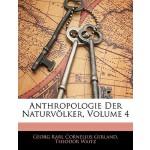 【预订】Anthropologie Der Naturv Lker, Vierter Theil 9781145727