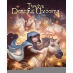 【预订】Twelve Dancing Unicorns