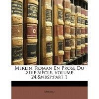 【预订】Merlin, Roman En Prose Du Xiiie Siecle, Volume 24, Part
