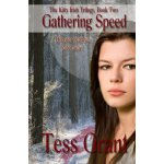 Gathering Speed (The Kitty Irish Trilogy) (Volume 2) [ISBN: