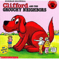 Clifford and the Grouchy Neighbors 大红狗和不满的邻居 ISBN9780590442619