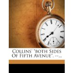 """Collins' """"both Sides Of Fifth Avenue"""". --... [ISBN: 978-124"""
