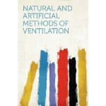 Natural and Artificial Methods of Ventilation [ISBN: 978-12