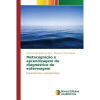 【预订】Metacognicao E Aprendizagem Do Diagnostico de Enfermage