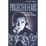 【预订】Projected Fears: Horror Films and American Culture 9780