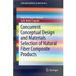 【预订】Concurrent Conceptual Design and Materials Selection of
