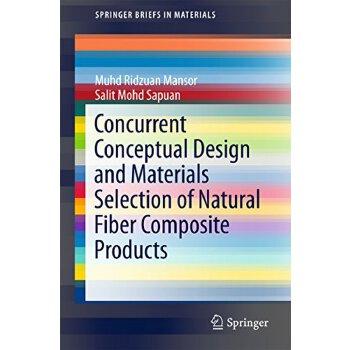 【预订】Concurrent Conceptual Design and Materials Selection of Nat... 9789811065897 美国库房发货,通常付款后3-5周到货!