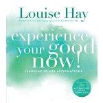 【预订】Experience Your Good Now!: Learning to Use Affirmations