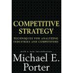 【预订】Competitive Strategy: Techniques for Analyzing Industri