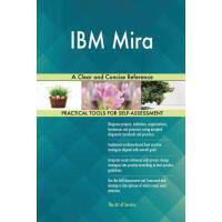 【预订】IBM Mira: A Clear and Concise Reference