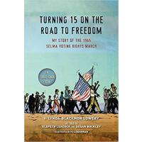 【预订】Turning 15 on the Road to Freedom My Story of the 1965