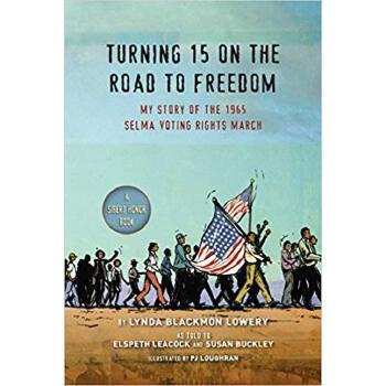 【预订】Turning 15 on the Road to Freedom  My Story of the 1965 Selma Voting Rights March 预订商品,需要1-3个月发货,非质量问题不接受退换货。